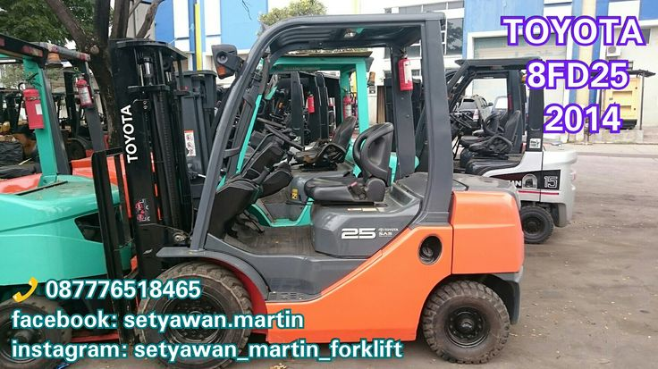 [ For Sale ] Forklift Toyota 2.5 Ton, Tipe 8FD25, Th2014, Manual, Lifting Height 3 M, Diesel Engine Toyota 1DZII, 📞 087776518465.