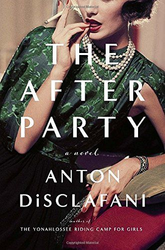 The After Party: A Novel by Anton DiSclafani https://www.amazon.com/dp/1594633169/ref=cm_sw_r_pi_dp_WrSzxbQN0BZJ6