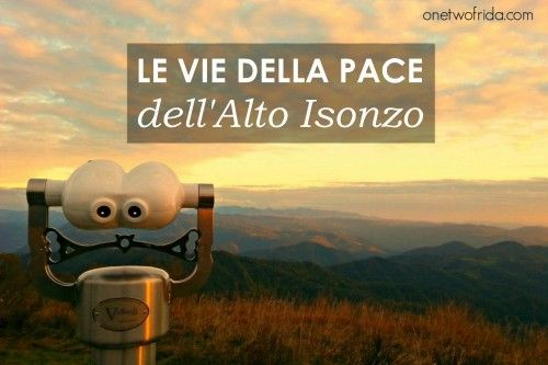 Le Vie della Pace dell'Alto Isonzo