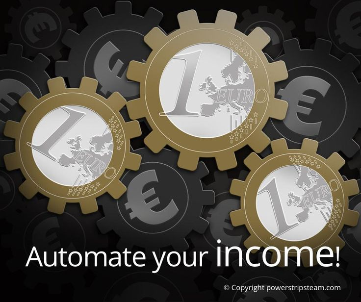 Automate your income: http://bit.ly/1bQmhdT