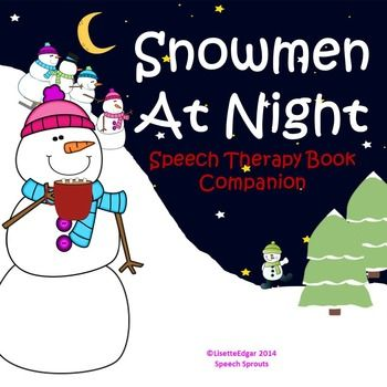 Snowman and Winter themed speech therapy activities designed to be used as a book companion after reading the story, Snowmen at Night by Caralyn Buehner. I am not affiliated with the author. The book is not included.   SKILLS  TARGETED:  Phonological Awareness- rhyme, syllable counting, manipulation Answering Questions: Yes/No, What Doing, Who?