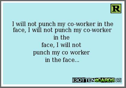 annoying coworker ecard - photo #9