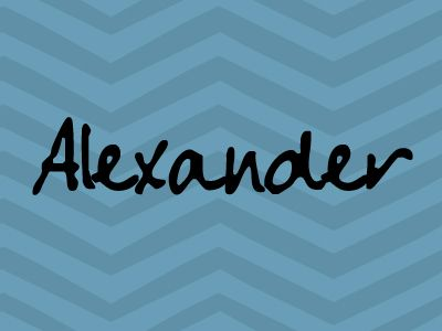 For all the Alexanders out there. No. 6 on the list of Canada's most popular boys names.