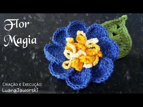 Flor Magia Crochê | Passo a Passo | Luana Jaworski | Supremo - YouTube