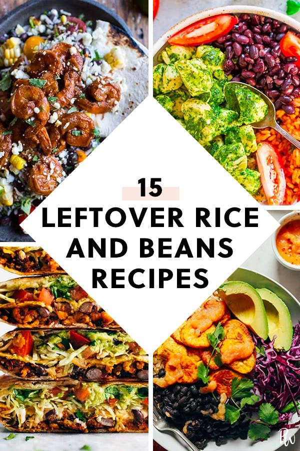 17 Recipes You Can Make With Leftover Rice And Beans Rice And Beans Recipe Leftover Rice Recipes Leftover Rice
