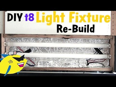 How To Make: DIY Aquarium Light (t8 light fixture build) - YouTube