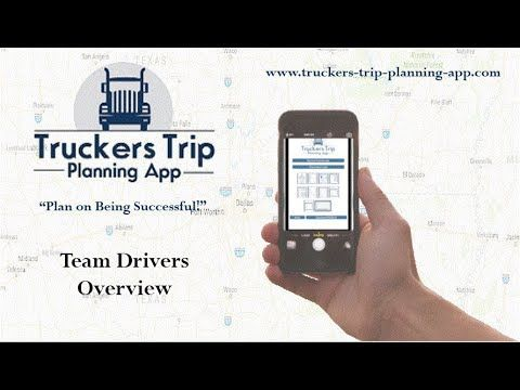 Team Truck Driver Trip Planning App (How To Trip Plan For Truckers)