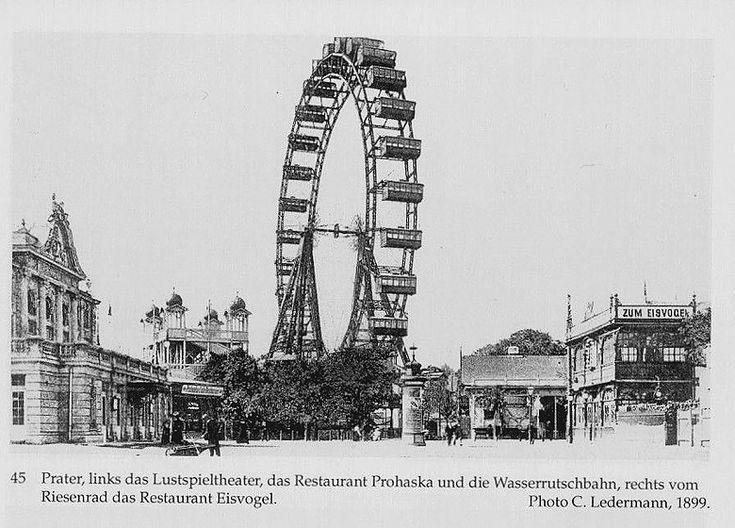 C. Ledermann: Prater, links das Lustspieltheater, das Restaurant Prohaska und die Wasserrutschbahn, rechts vorne das Riesenrad, 1899