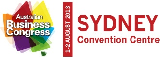 Australian Business Congress. 1-2 August, 2013.