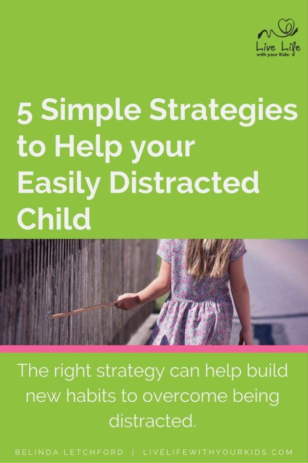 The distracted child finds it hard to complete anything. These practical ideas will help them learn new habits so they can focus.