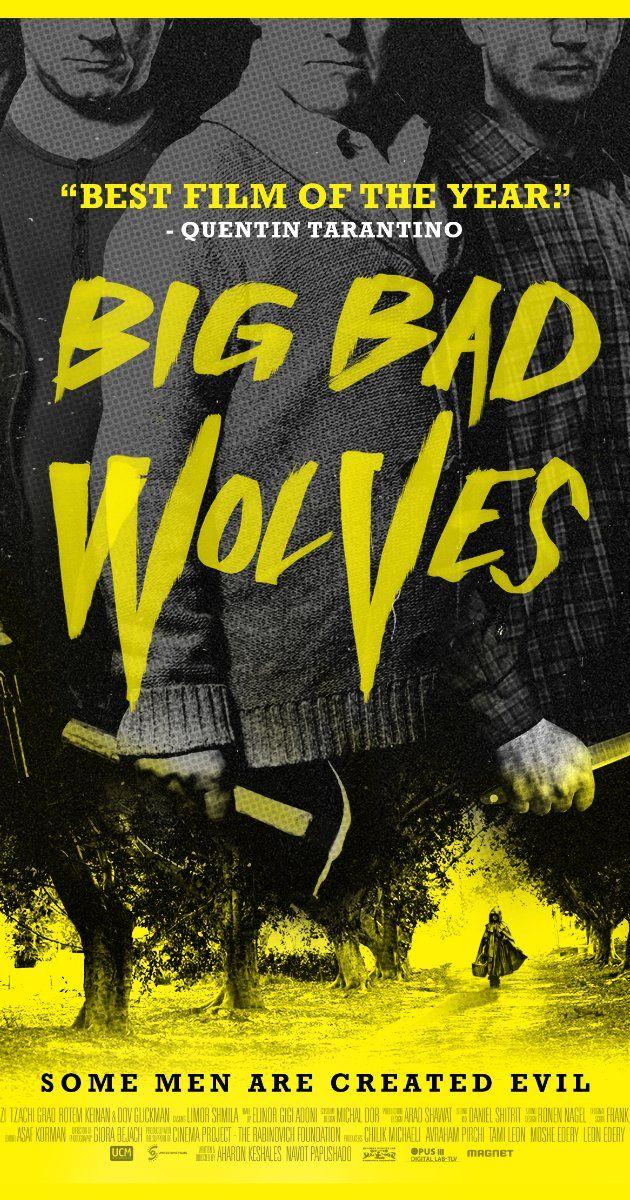 Big Bad Wolves (2013). Happened upon this Israeli thriller on Netflix. Is a violent film mixed with quirky dialogue, much like Tarantino films. Many twists and turns in the story line. Really enjoyed it.