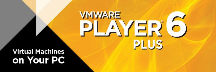VMware Player Plus The Easiest Way to Run a Virtual Machine
