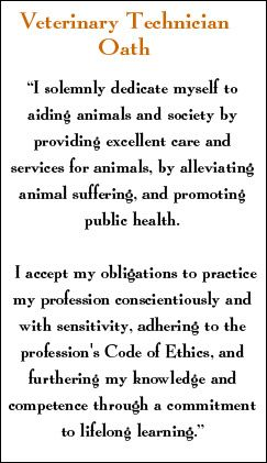 Vet Tech Oath - I love being a vet tech! I love what I do! I also love where I work, and all the people that I work with!