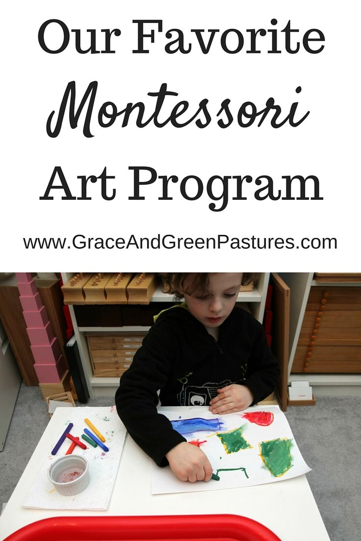 Grace and Green Pastures: Our Montessori Art Program