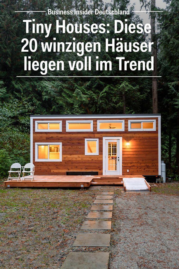 Tiny Houses: Diese 20 Winzigen Häuser Liegen Voll Im Trend | Tiny House |  Pinterest | Mini Häuser, Trends Und 20er