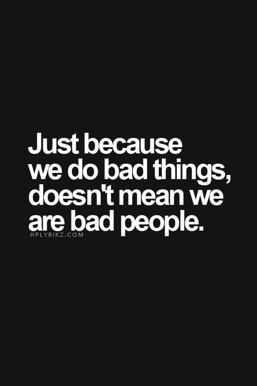 """""""bad people"""""""