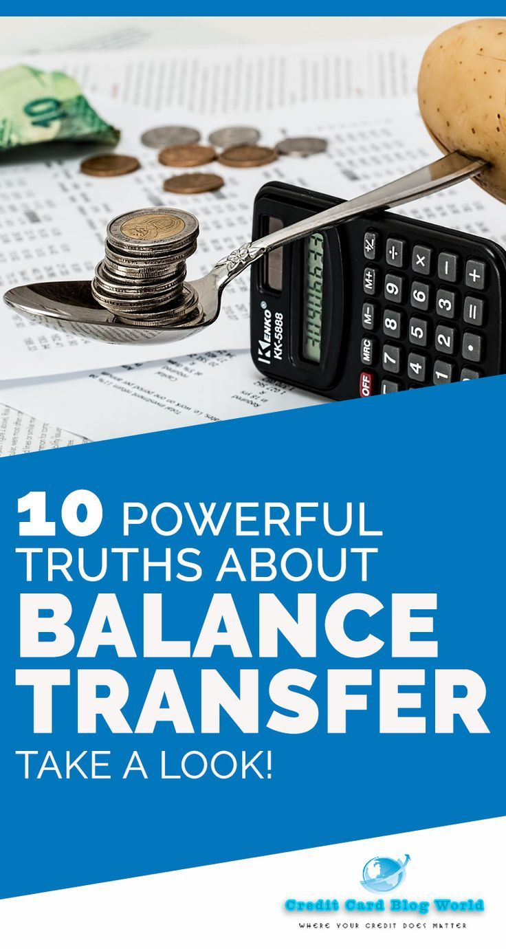 10 Powerful Truths About Balance Transfer Take A Look We Don T Live In A World Where Balance Transfer Credit Cards Balance Transfer Credit Card Debt Relief