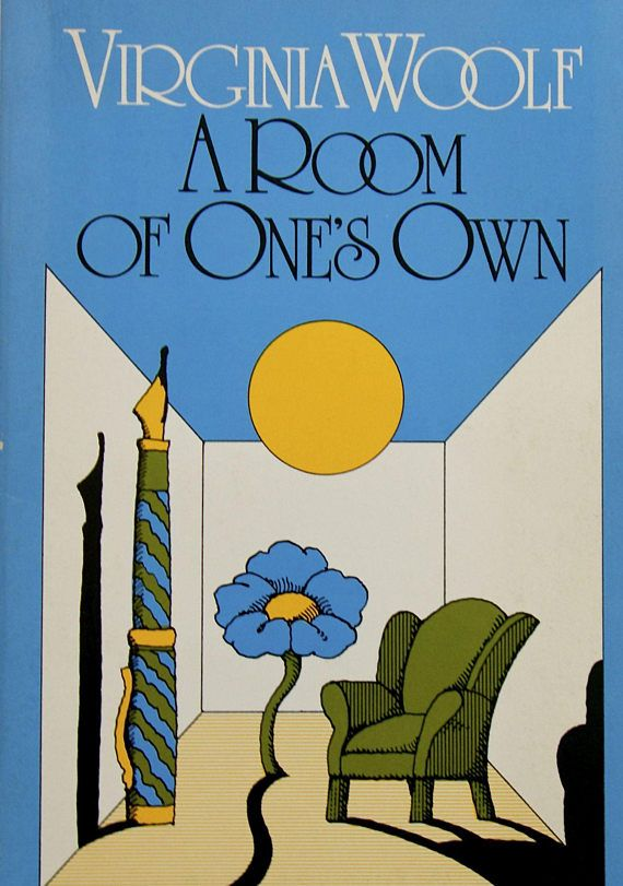 A Room Of One S Own By Virginia Woolf Room Of One S Own Leonard Woolf Virginia Woolf