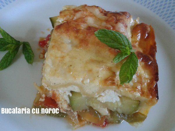 Lasagna cu legume coapte - Bucataria cu noroc