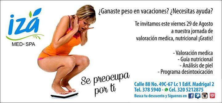 #PromoAgosto  Valoración Médica y Nutricional Gratuita IZA MED SPA te Consiente