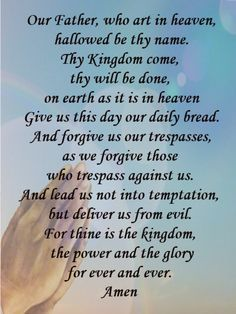 our father who art in heaven prayer...