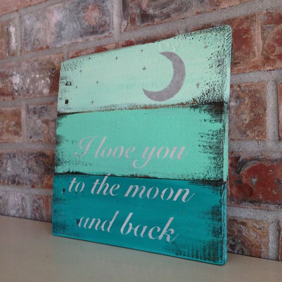 I love you to the moon and back reclaimed wood sign by 1920Shoppe $42