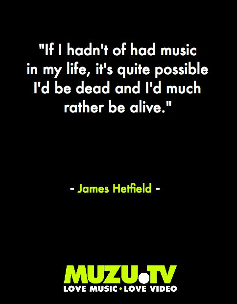 An Interesting comment on music by Metallica's singer James Hetfield #music #quotes #inspiration Click to watch...  http://www.muzu.tv/metallica31323/