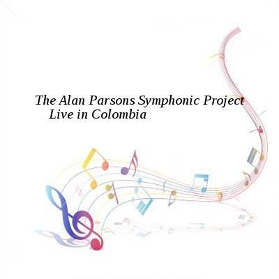 The Alan Parsons Symphonic Project-Live in Colombia-WEB-2016-AZF