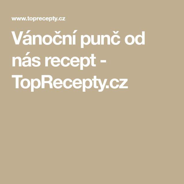 Vánoční punč od nás recept - TopRecepty.cz