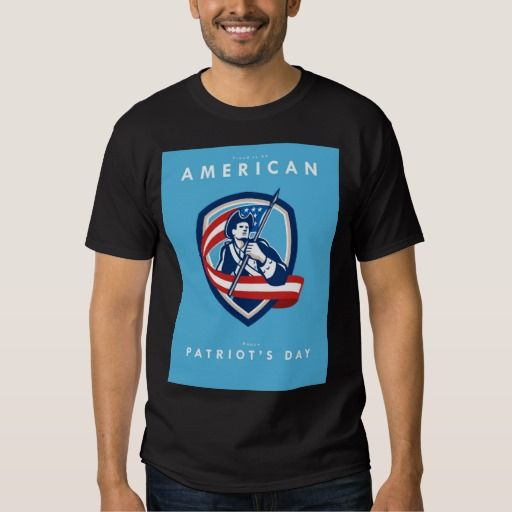Patriots Day Greeting Card American Patriot Soldie Shirt. Patriots Day greeting card featuring an illustration of an American Patriot revolutionary soldier waving USA stars and stripes flag looking to side set inside shield crest shape done in retro style with the words Proud to be American, Happy Patriot's Day. #illustration #PatriotsDayGreetingCardAmericanPatriot