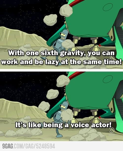 It must have made him laugh to say this: Galleries, Funny Image, Funny Pictures, Sixth Gravity, Futurama Quotes, Voice Actor, I'M, Fun Sayings, Funny Beans
