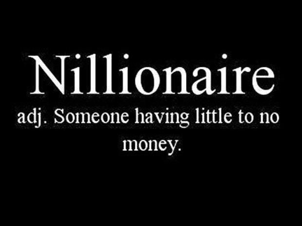 Someday I'll be a Nillionaire.  Must kill the debt monster!
