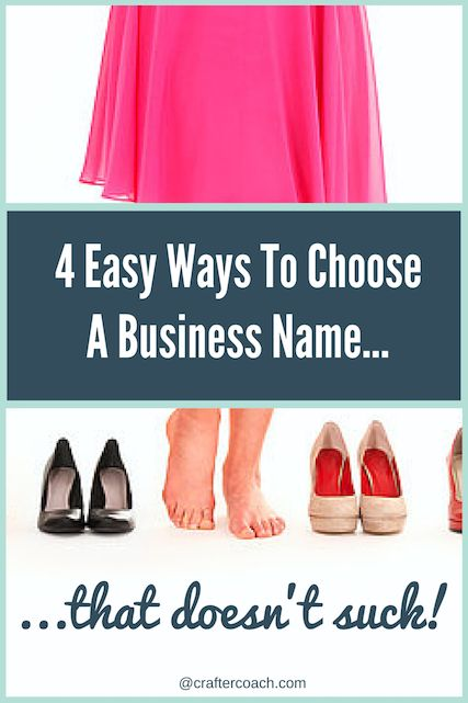 How To Choose A Name For Your Business That Doesn T Suck