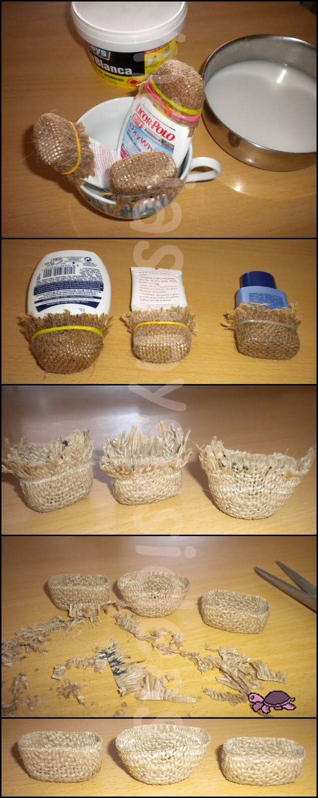 a little burlap, rubber bands, plastic or glass bottles in the shapes you want; dip in liquid Stiffy stiffener, let dry, remove and trim - cute little baskets