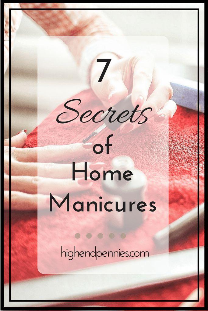 7 Secrets of Home Manicures