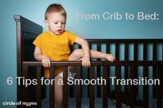 Wondering when and how to move your munchkin from a crib to a toddler bed? We've rounded up the top advice from Circle of Moms members on how to make the transition a smooth one.