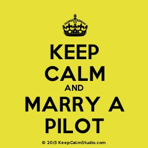 'Keep Calm and Marry A Pilot' design on t-shirt, poster, mug and many other products » Keep Calm Studio