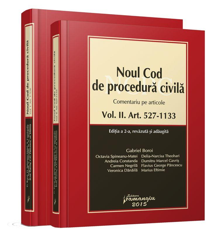 Noul Cod de procedura civila - comentariu pe articole. Editia a 2-a revizuita si adaugita (2 volume)