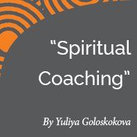 Research Paper: Spiritual Coaching Reinforces a Learning Orientation to Life by International Coach Academy certified coach Yuliya Goloskokova