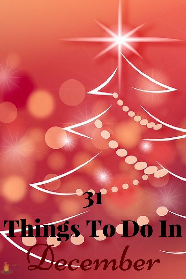 Smores and Sundresses - 31 Things to do in December (Christmas) #family #christmas
