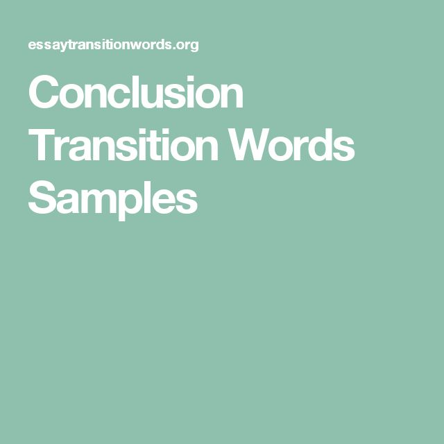 Conclusion Transition Words Samples