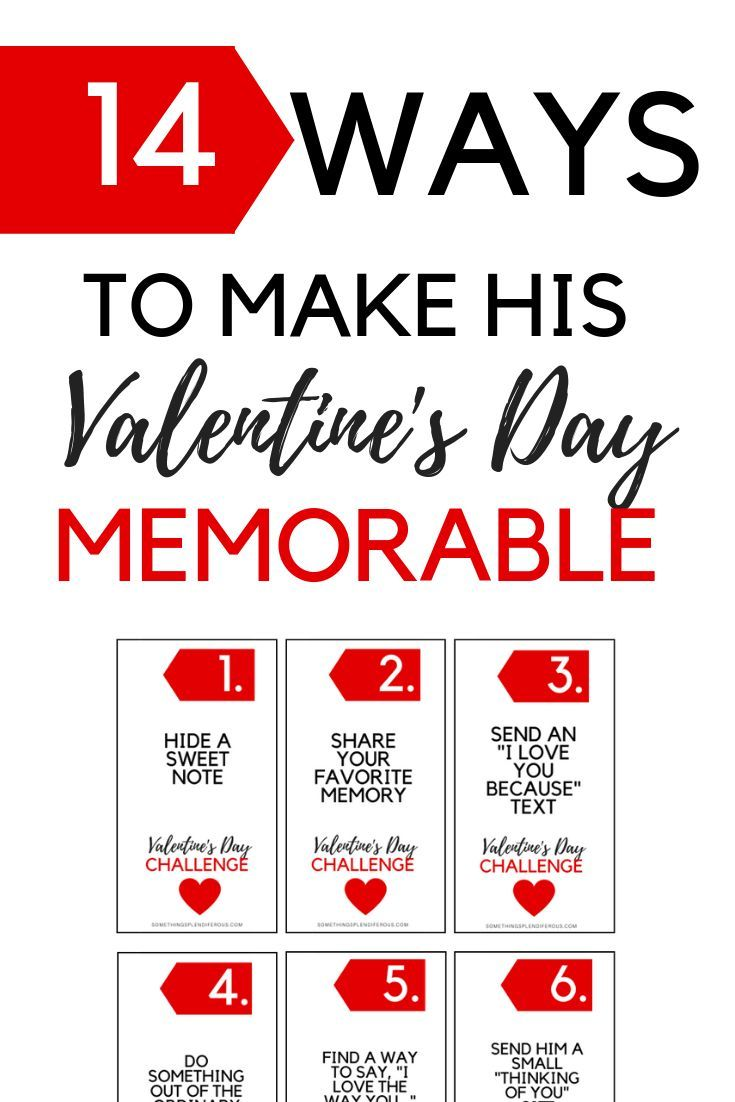 14 Ideas To Make His Valentine S Day Memorable 14 Day Challenge How To Memorize Things Valentines Day Gifts For Friends Diy Valentines Day Gifts For Him