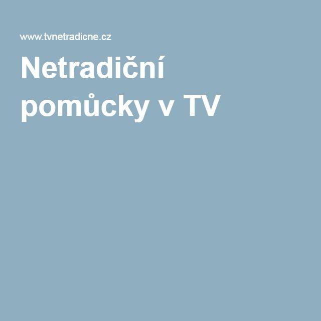 Netradiční pomůcky v TV