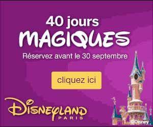 DisneyLand Paris : jusqu'à -40% de réduction pendant les 40 jours magiques + séjour gratuit pour les enfants | Maxi Bons Plans