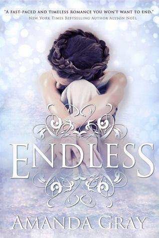 Endless by Amanda Gray. A YA NOVEL that has magic, time travel, and fantasy...science fiction beauty!! Love the cover too!