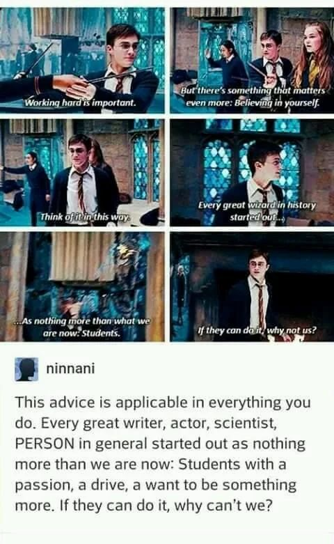 J.k. Rowling and Harry Potter for the win. Still giving the best advice and making my adulthood better