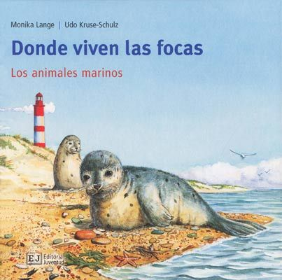 """""""DONDE VIVEN LAS FOCAS"""" de Mónica Lange. En el mar y en la orilla viven muchos animales: moluscos, estrellas de mar y peces, gaviotas, focas y cangrejos. En este libro, los niños aprenderán todo aquello que deben saber sobre los animales que habitan en nuestros mares: ¿por qué a las focas no les entra agua en los oídos?, y ¿por qué las crías de medusa no se parecen a sus padres?, o ¿por qué una esponja no necesita patas? Signatura: INF 59 mis"""