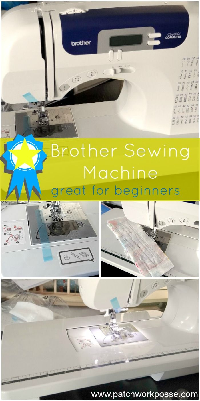 brother sewing machine for beginners | PatchworkPosse #sewingmachine #quilting #brother