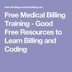 Free Medical Billing Training - Good Free Resources to Learn Billing and Coding