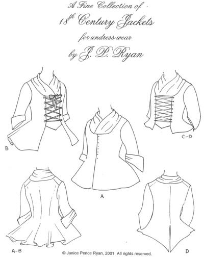 JP Ryan #11 - 18th Century Ladies Jackets Pattern ~ I've already made two of these jackets.